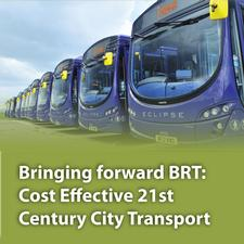Bringing forward BRT: 21st Century City Transport