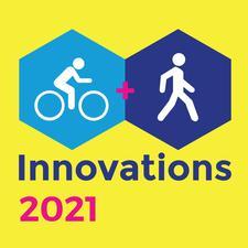 Cycling + Walking Innovations 2021