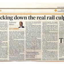 "Evening Standard commentator Anthony Hilton was adamant that the blame for the rail franchising debacle lay with ""the free-market purists on the Tory back benches"", while The Times' leader writer blamed the fact that ""second-tier civil servants"" had apparently been left in charge of the process"