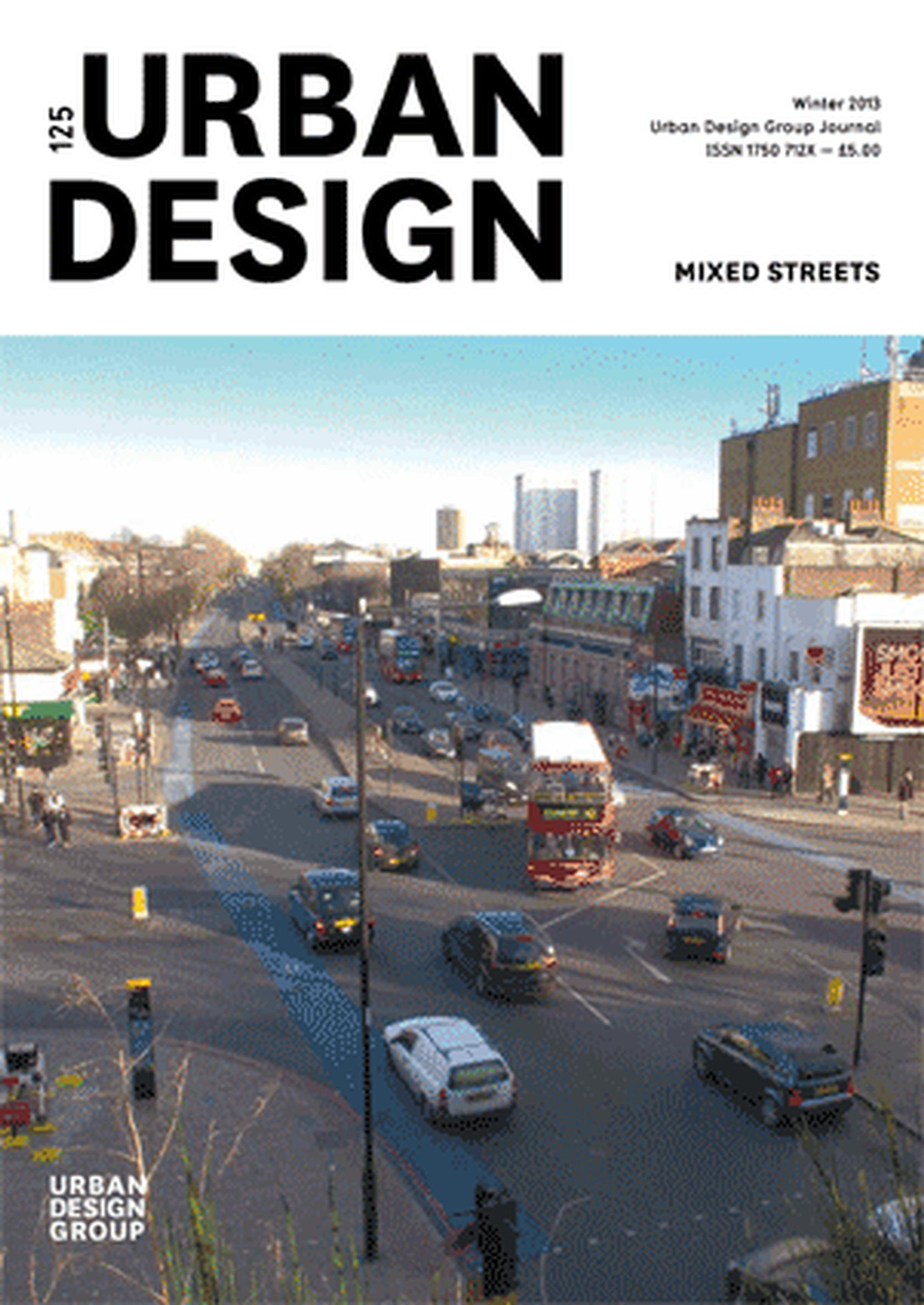 Urban Design (Quarterly) Issue 125: Mixed Streets