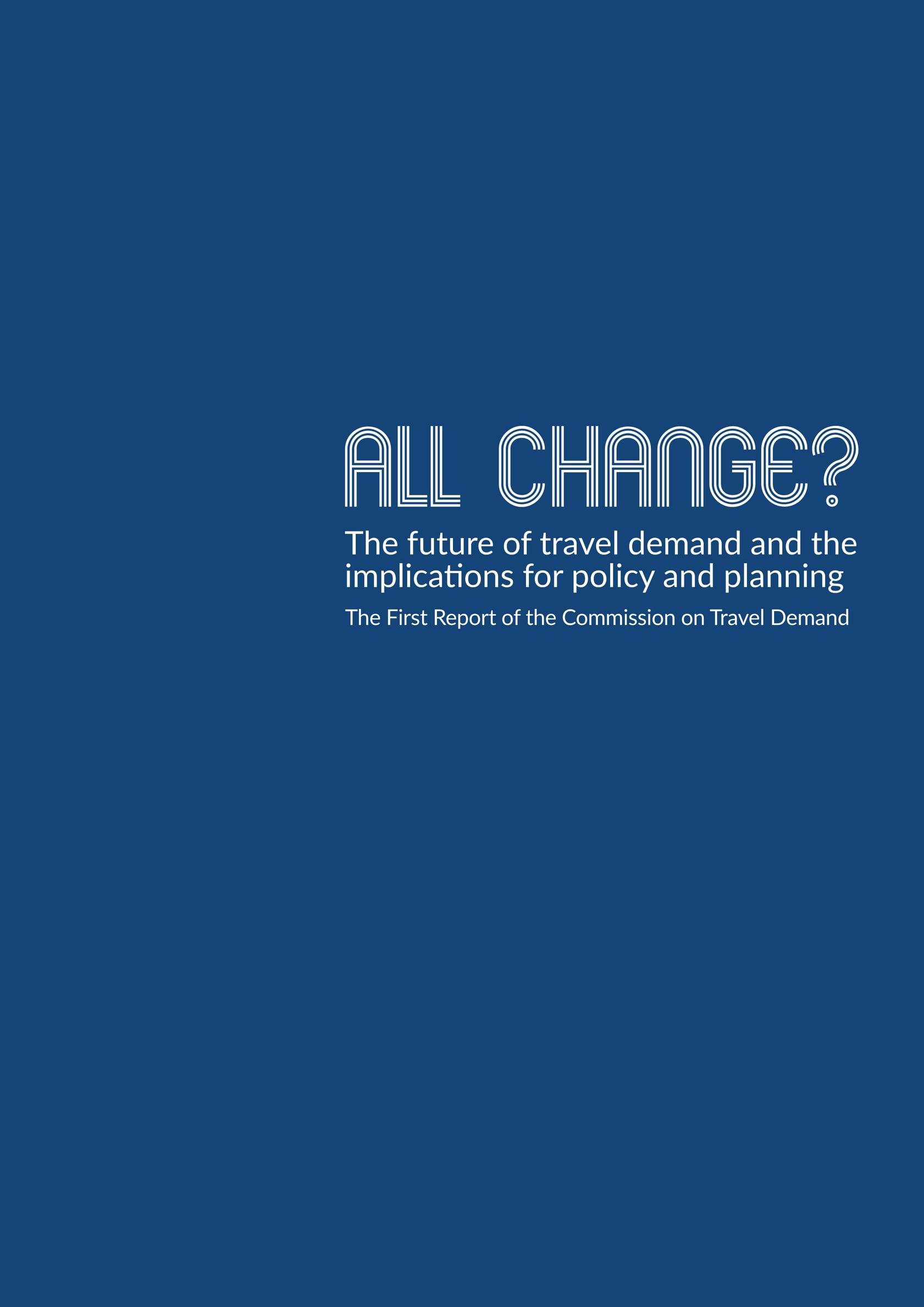 The report is available to download from: http://www.demand.ac.uk/commission-on-travel-demand/