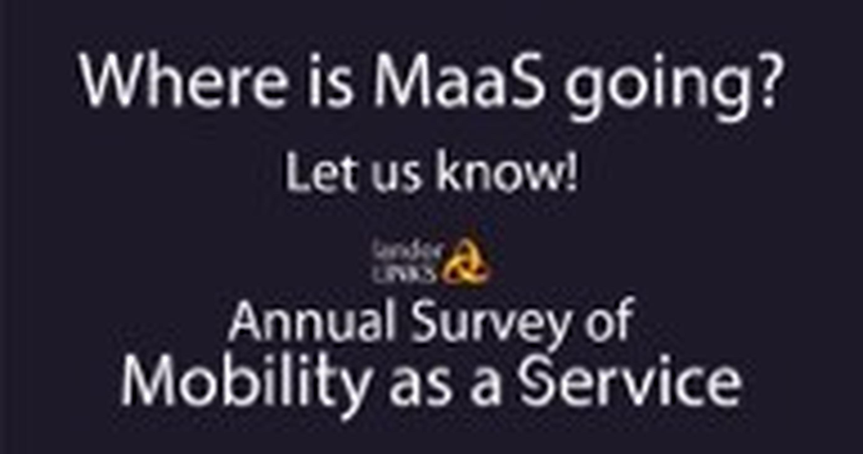 The world of MaaS is ever changing, and you can help us tell the story