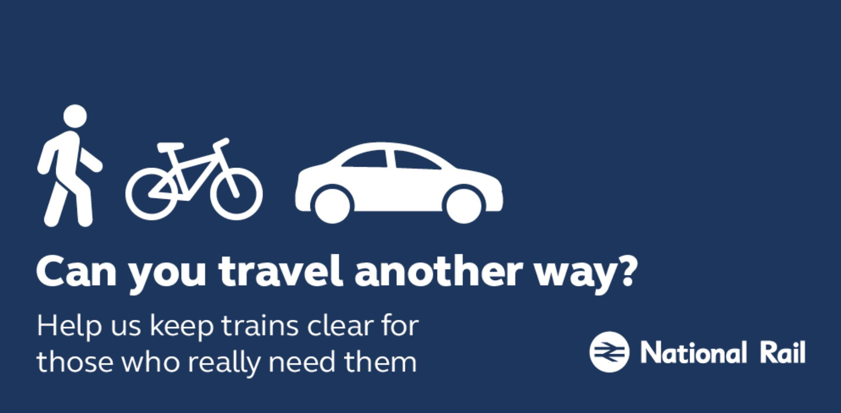 Network Rail is asking commuters to walk, cycle or drive to work in order to take pressure off train services