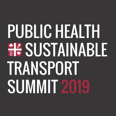 Public Health + Sustainable Transport Summit 2019